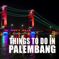 PALEMBANG TOUR 3D2N